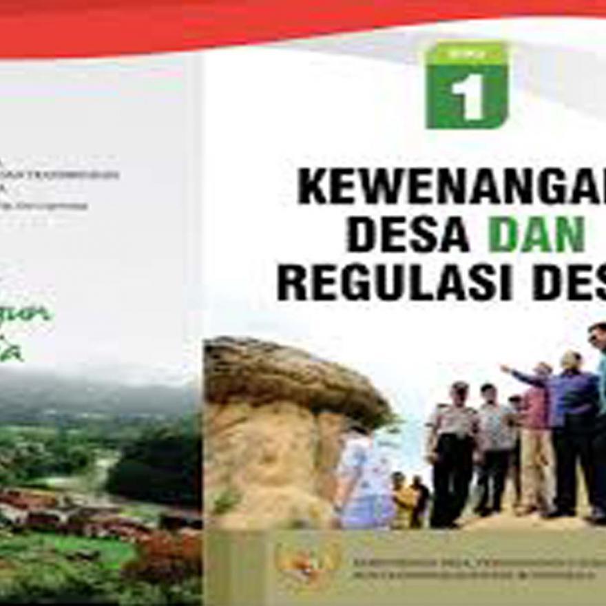 Kewenangan Desa dan Regulasi Desa