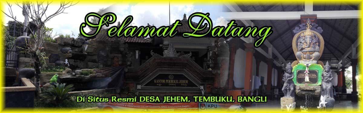 Selamat Datang di Website Resmi Desa Jehem